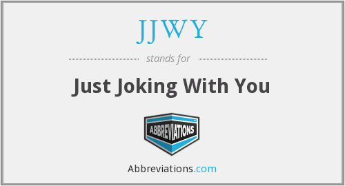 What does JJWY stand for?
