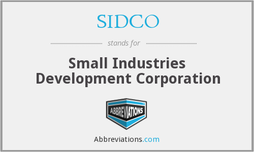 What does SIDCO stand for?