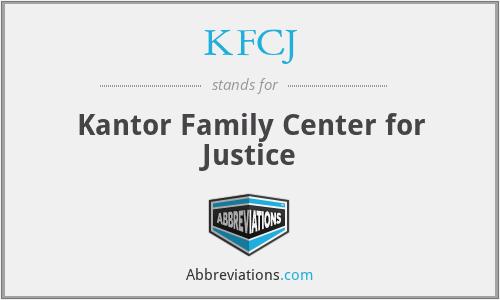 KFCJ - Kantor Family Center for Justice