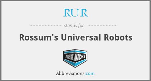 RUR - Rossum's Universal Robots
