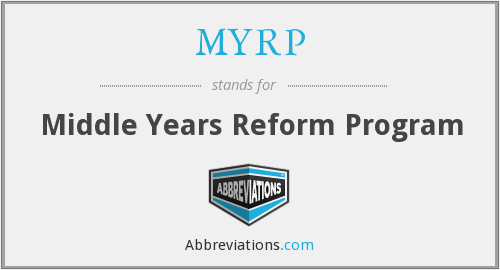 MYRP - Middle Years Reform Program