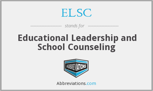 ELSC - Educational Leadership and School Counseling