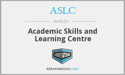 ASLC - Academic Skills and Learning Centre