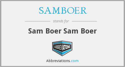 What does SAMBOER stand for?