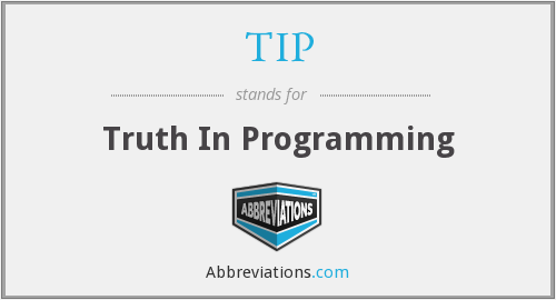 TIP - Truth In Programming