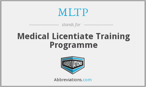 MLTP - Medical Licentiate Training Programme