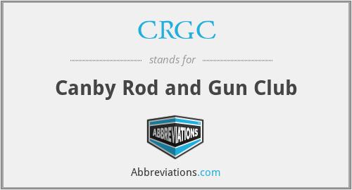 CRGC - Canby Rod and Gun Club