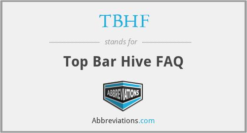 TBHF - Top Bar Hive FAQ