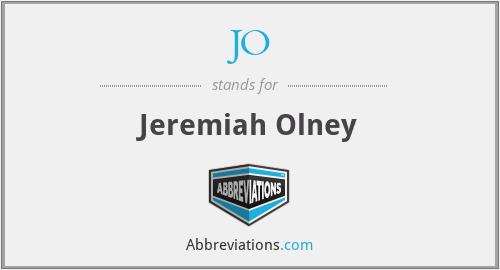 JO - Jeremiah Olney