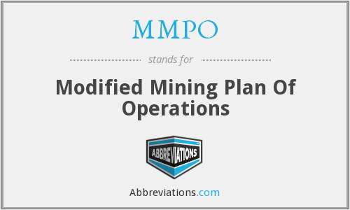 MMPO - Modified Mining Plan Of Operations