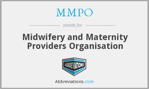 MMPO - Midwifery and Maternity Providers Organisation