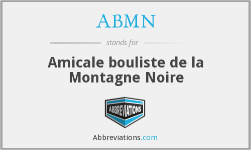 ABMN - Amicale bouliste de la Montagne Noire