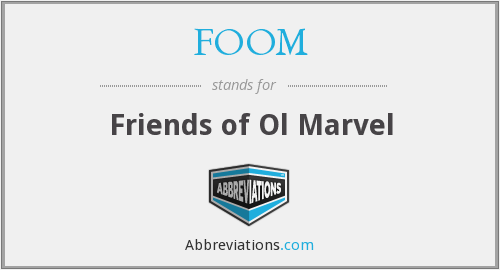 What does FOOM stand for?