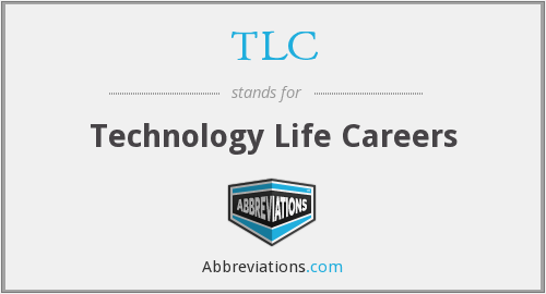 TLC - Technology Life Careers