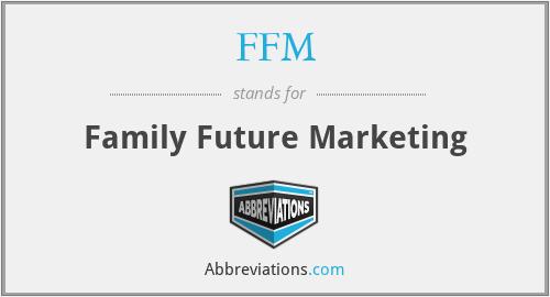 FFM - Family Future Marketing