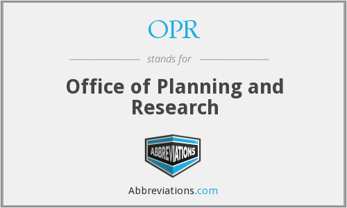 OPR - Office of Planning and Research