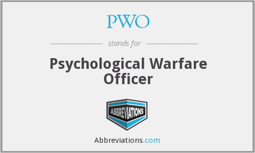 PWO - Psychological Warfare Officer