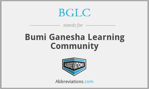 BGLC - Bumi Ganesha Learning Community
