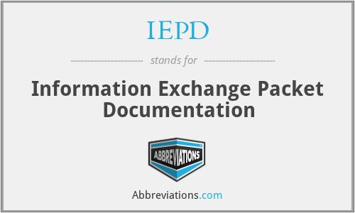 IEPD - Information Exchange Packet Documentation