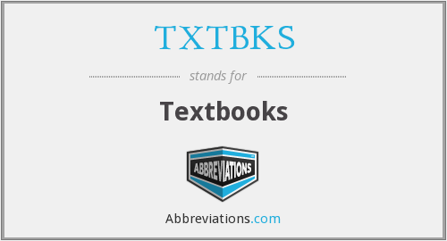 What does TXTBKS stand for?