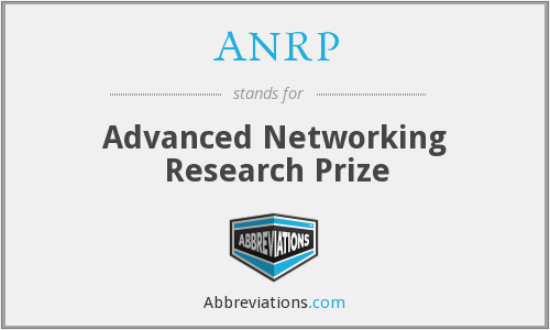 ANRP - Advanced Networking Research Prize
