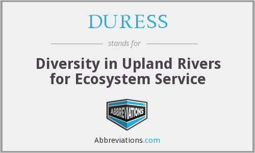 DURESS - Diversity in Upland Rivers for Ecosystem Service
