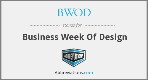 What does BWOD stand for?