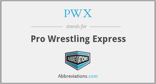 PWX - Pro Wrestling Express