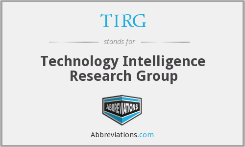 TIRG - Technology Intelligence Research Group