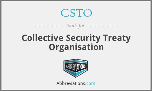 CSTO - Collective Security Treaty Organisation
