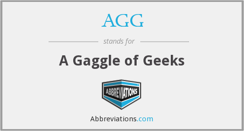 AGG - A Gaggle of Geeks