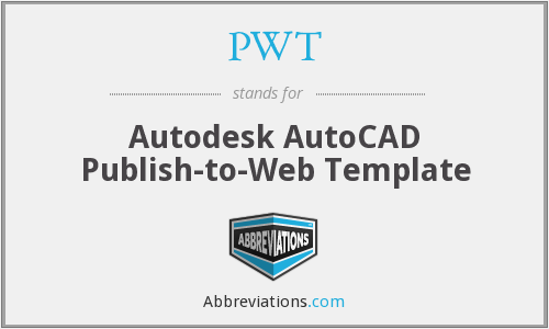 PWT - Autodesk AutoCAD Publish-to-Web Template