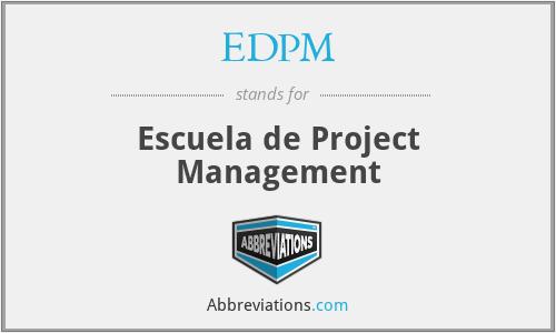 EDPM - Escuela de Project Management