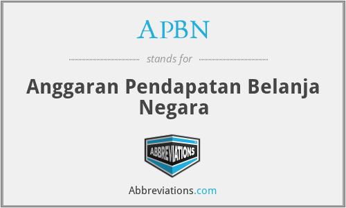 APBN - Anggaran Pendapatan Belanja Negara