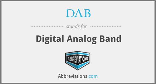 DAB - Digital Analog Band