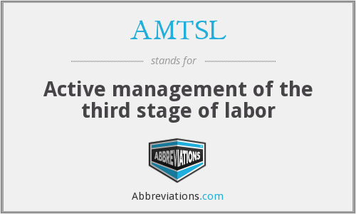 AMTSL - Active management of the third stage of labor