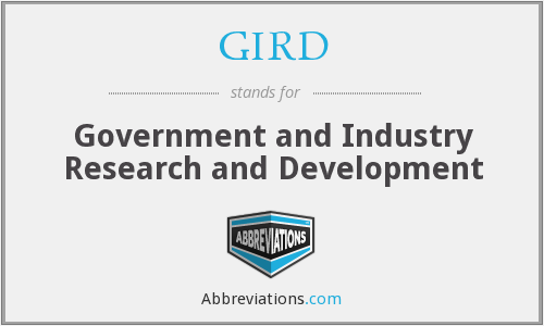 GIRD - Government and Industry Research and Development