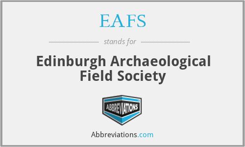 EAFS - Edinburgh Archaeological Field Society