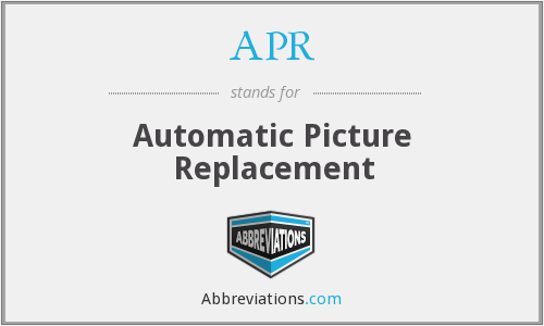 APR - Automatic Picture Replacement