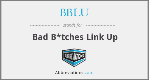 What does BBLU stand for?