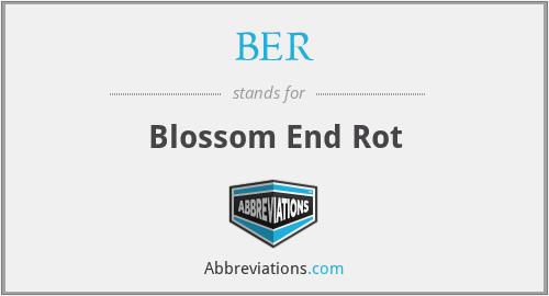 BER - Blossom End Rot