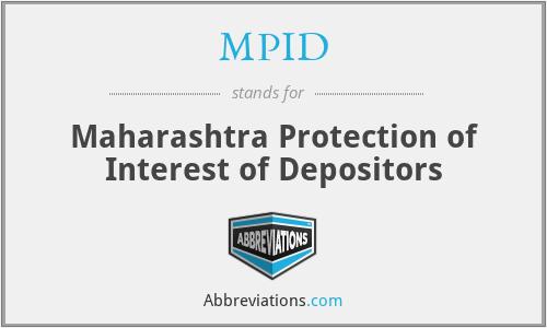 MPID - Maharashtra Protection of Interest of Depositors