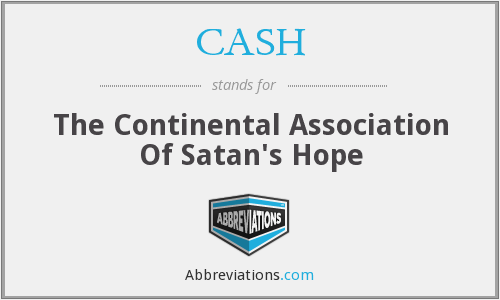 CASH - The Continental Association Of Satan's Hope