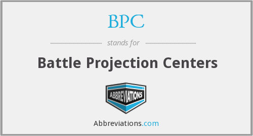 BPC - Battle Projection Centers