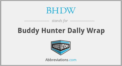 BHDW - Buddy Hunter Dally Wrap