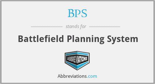 BPS - Battlefield Planning System