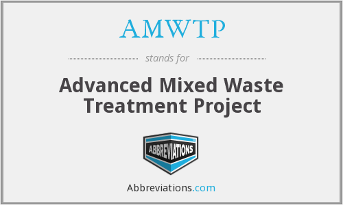 What does AMWTP stand for?
