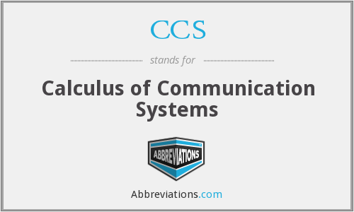 CCS - Calculus of Communication Systems