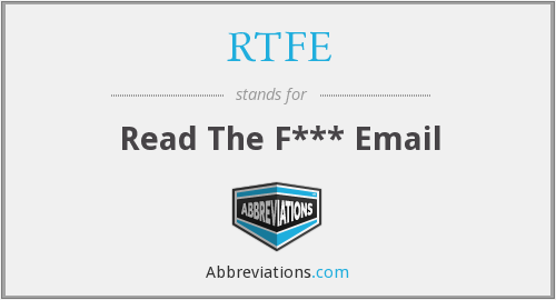 RTFE - Read The F*** Email