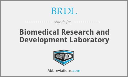 BRDL - Biomedical Research and Development Laboratory